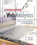 Godzina dziennie z Web Analytics. Stwórz dobrą strategię e-marketingową