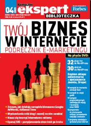 Twój biznes w internecie. Podręcznik e-marketingu